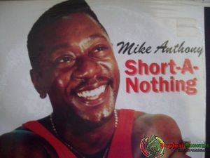Mike Anthony Short a nothing